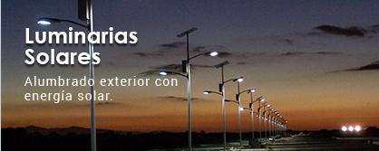 Luminarias solares, alumbrado exterior